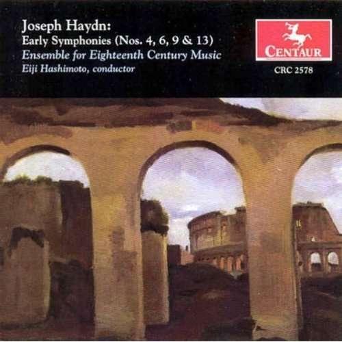 Early Symphonies 4 6 9 & 13 - Haydn / Hashimoto / Ens Eighteenth Century Music - Musik - Centaur - 0044747257822 - 29/10-2002