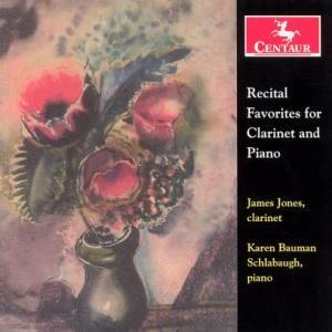 Recital Favorites for Clarinet & Piano - Jones,james / Schlabaugh,karen Bauman - Musik - Centaur - 0044747273822 - 25/10-2005
