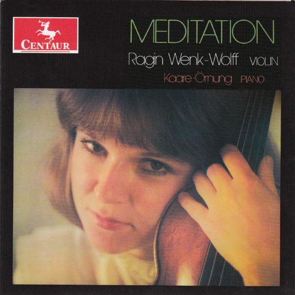 Meditation - Ragin Wenk-wolff - Musik - CENTAUR - 0044747314822 - November 5, 2012