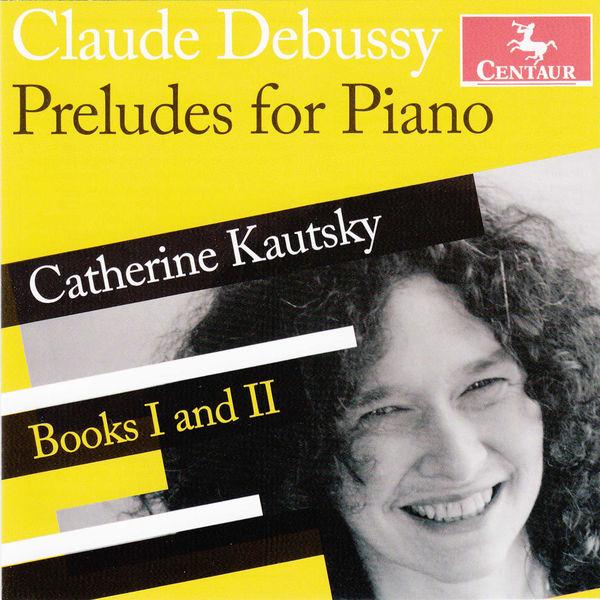 Preludes for Piano - C. Debussy - Musik - CENTAUR - 0044747330822 - 8/10-2014