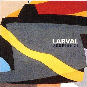 Obedience (King Crimson & Avant Garde) - Larval - Musik - CUNEIFORM REC - 0045775017822 - 6/5-2003