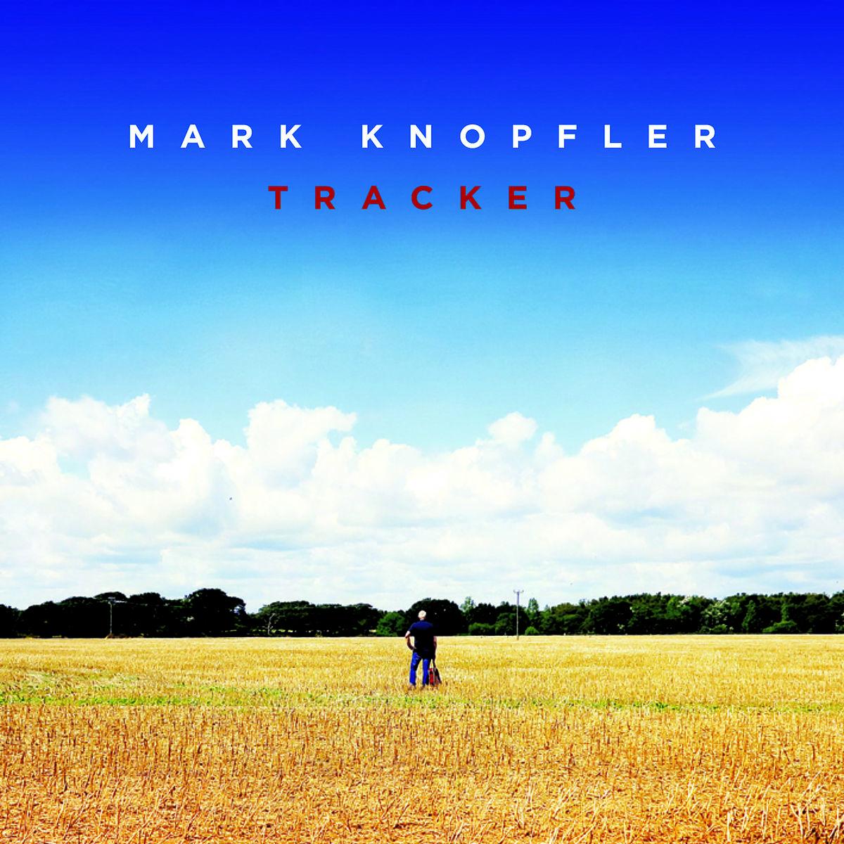 Tracker - Mark Knopfler - Musik -  - 0602547169822 - 16/3-2015