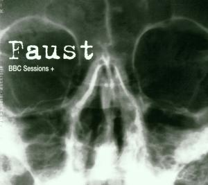 Bbc Sessions + - Faust - Musik - RER - 0752725011822 - July 10, 2001