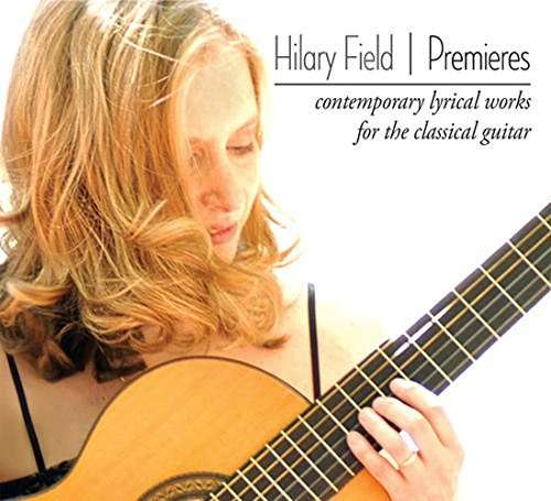 Premiere - Hilary Field - Musik - City Hall - 0753701010822 - September 18, 2015