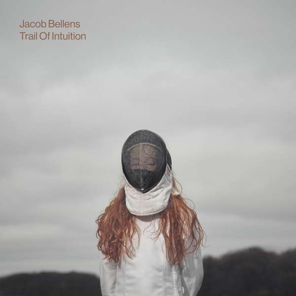 Trail of Intuition - Jacob Bellens - Musik - HFN - 4250382435822 - 23/3-2018