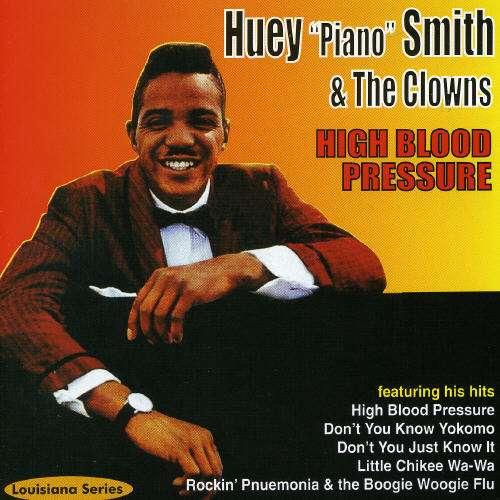 High Blood Pressure - Huey -Piano- Smith - Musik - AIM - 0752211120823 - February 24, 2020