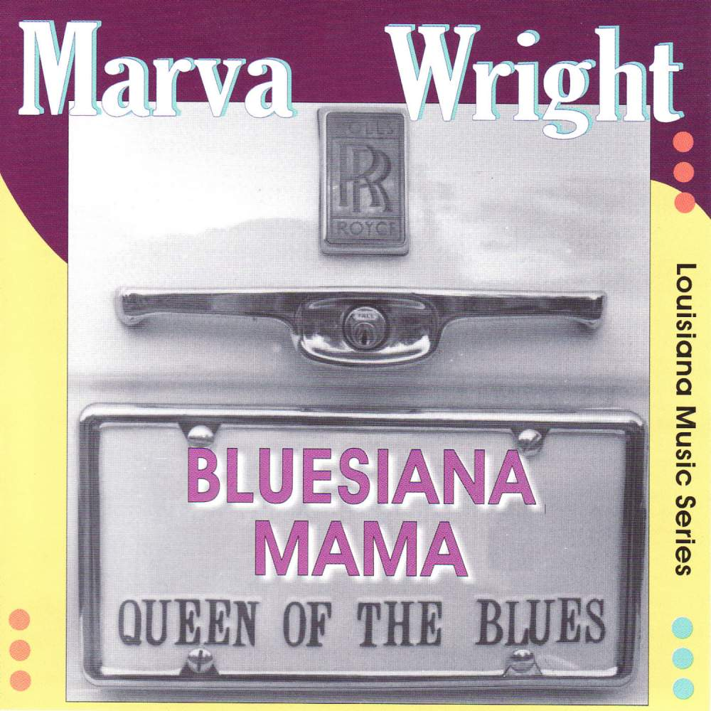 Bluesiana Mama - Marva Wright - Musik - AIM RECORDS - 0752211500823 - March 27, 2020
