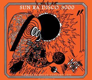 Disco 3000 - Sun Ra - Musik - ART YARD - 0752725030823 - May 28, 2012