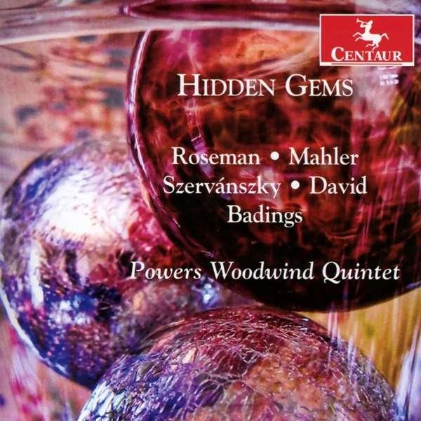 Hidden Gems - Powers Woodwind Quintet - Musik - CENTAUR - 0044747352824 - 31/1-2018