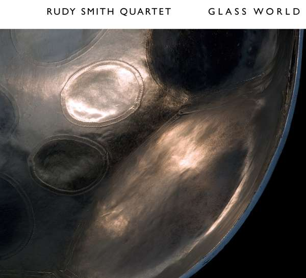 Glass World - Rudy -quartet- Smith - Musik - STUNT - 0663993170824 - 15/3-2019