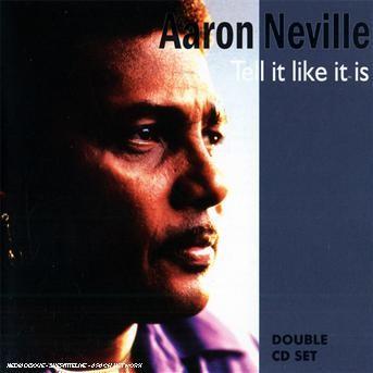 Tell It Like It Is - Aaron Neville - Musik - AIM - 0752211107824 - February 5, 2021