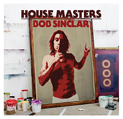 House Masters: Bob Sinclar - Bob Sinclar - Musik - DEFECTED - 0826194114824 - 4/11-2008
