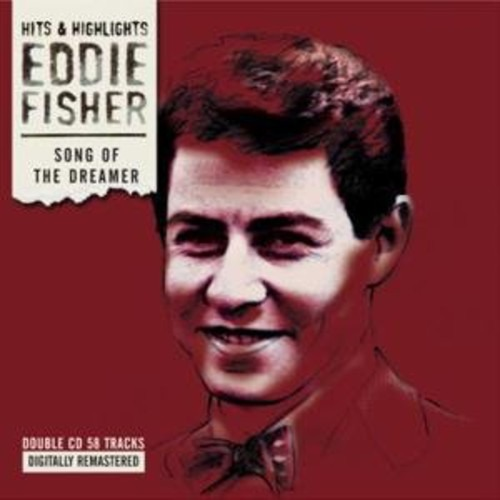 Song of the Dreamer - Eddie Fisher - Musik - BLUE ORCHID - 5023693310824 - 29/11-2019