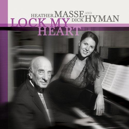 Lock My Heart - Masse Heather and Dick Hyman - Musik - JAZZ - 0033651025825 - February 7, 2013