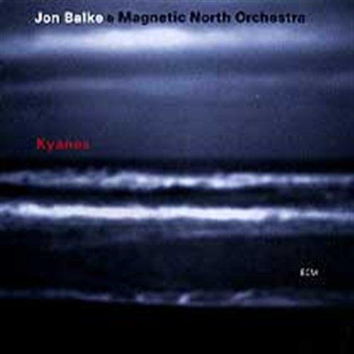 Kyanos - Jon Balke - Musik - ECM CD - 0044001727825 - July 4, 2002