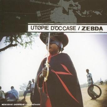 Utopie D'occase - Zebda - Musik - UNIVERSAL - 0044006508825 - 22/2-2019