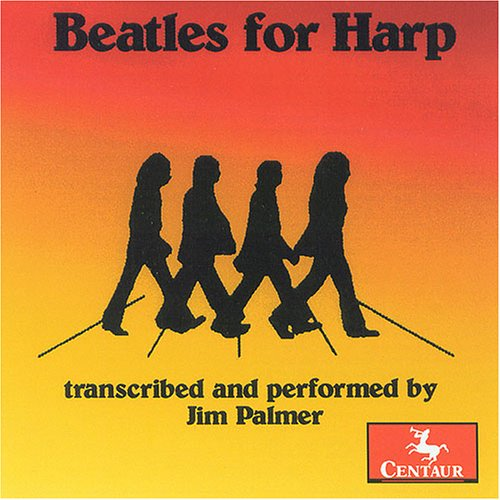 Beatles for Harp - Jim Palmer - Musik - CENTAUR - 0044747272825 - 29/3-2005