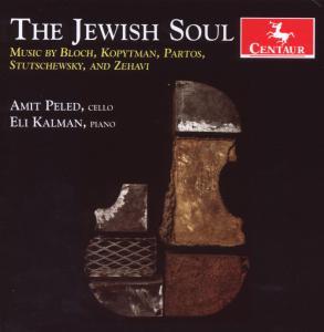 Jewish Soul - Zehavi / Bloch / Stutschewsky / Partos / Kalman - Musik - CENTAUR - 0044747298825 - 26/5-2009