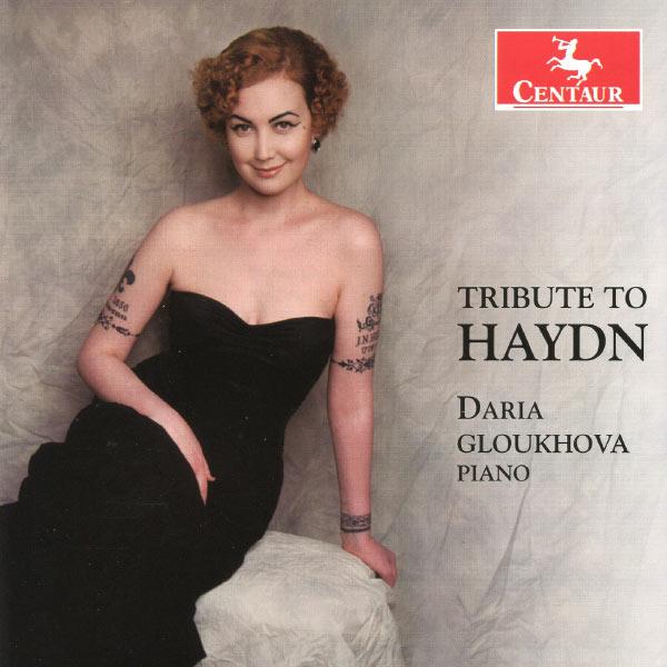 Tribute to Haydn - Haydn / Gloukhova,daria - Musik - Centaur/Naxos - 0044747326825 - July 30, 2013