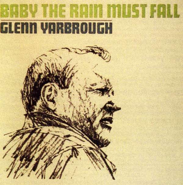 Baby the Rain Must Fall - Glenn Yarbrough - Musik -  - 0045507170825 - September 24, 1997