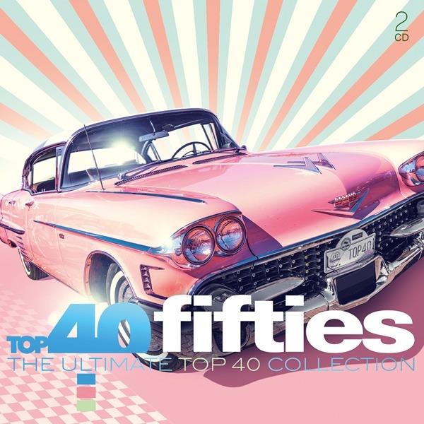Top 40 - Fifties - V/A - Musik - SONY MUSIC - 0190759882825 - October 11, 2019