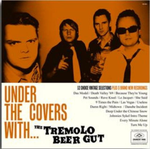 Under the Covers With... - The Tremolo Beer Gut - Musik - CRUNCHY FROG - 7332181039825 - 24/11-2016