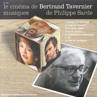 Cinema De Bertrand Tavernier - Philippe Sarde - Musik - UNIVERSAL FRANCE - 0044001717826 - 20/3-2008