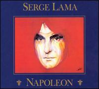 Napoleon - Serge Lama - Musik - UNIVERSAL - 0044006345826 - 5/7-2011