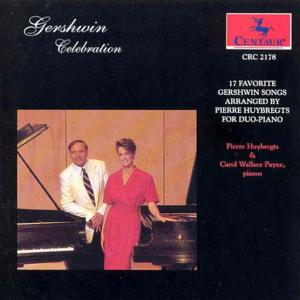 Celebration / Arrangements for 2 Pianos - Gershwin / Huybregts,pierre - Musik - CAV - 0044747217826 - 30/11-1993