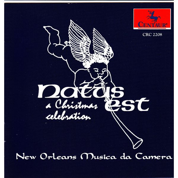 Natus Est: Christmas Celebration of Medieval Music - New Orleans Musica Da Camera - Musik - Centaur - 0044747220826 - 15/9-1999