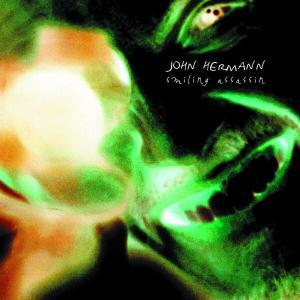 Smiling Assassin - John Hermann - Musik - ROCK - 0045778034826 - 3/8-2005