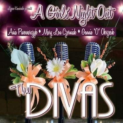 A Girls Night out - Divas - Musik - CD Baby - 0753083118826 - August 1, 2013