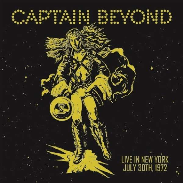Live in New York: July 30th 1972 - Captain Beyond - Musik - PURPLE PYRAMID - 0889466126826 - 28/6-2019