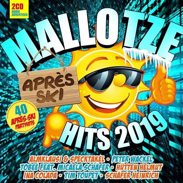 Mallotze Hits-apres Ski 2019 - Various Artists - Musik - QUADROPHON - 4032989980826 - 7/12-2018