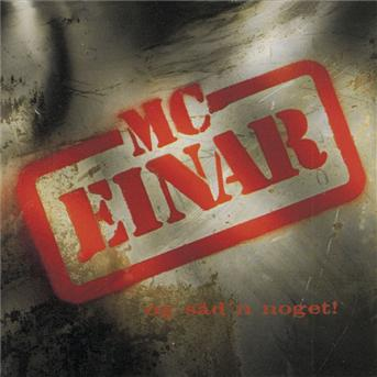 Og Såd'n Noget - MC Einar - Musik - Sony Owned - 5709576807826 - October 24, 1994
