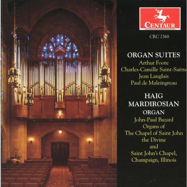 Organ Suites - Foote / Saint-saens / Langlais / Mardirosian - Musik -  - 0044747236827 - 12/8-2000