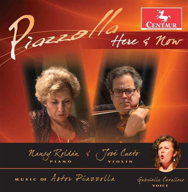 Here & Now - Piazzolla,a. / Roldan,nancy / Cueto,jose - Musik - CAV - 0044747348827 - May 13, 2016
