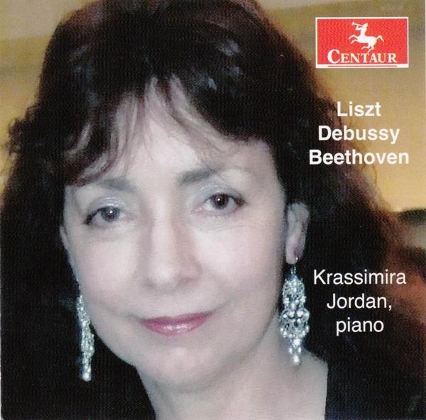 Liszt Debussy Beethoven - Krassimira Jordan - Musik - CENTAUR - 0044747351827 - 7/7-2017