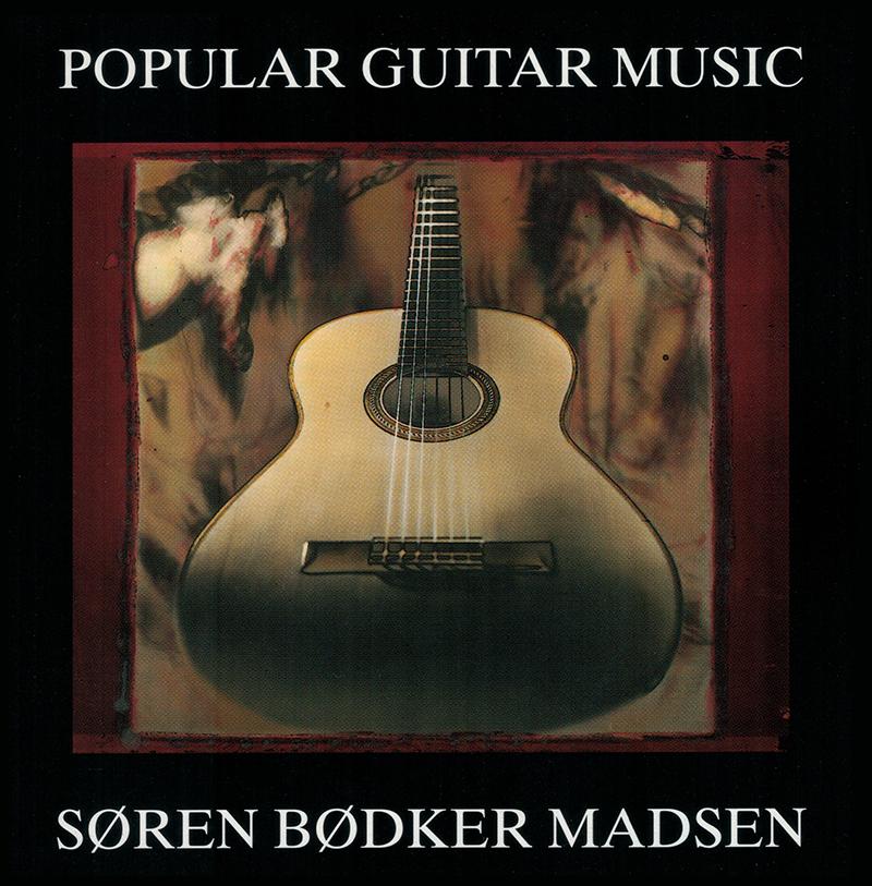 Popular Guitar Music - Søren Bødker Madsen - Musik - Barbarossa - 5708564129827 - 2000
