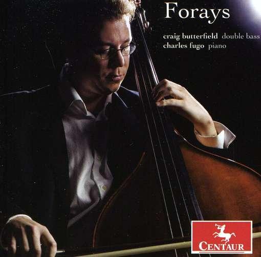 Forays - Butterfield / Fugo - Musik - CENTAUR - 0044747312828 - March 21, 2012