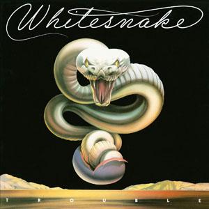 Trouble - Whitesnake - Musik - PARLOPHONE - 0094635968828 - May 8, 2006