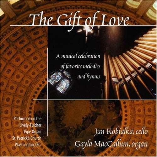 Gift of Love - Kobialka,jan / Maccallum,gayle - Musik - Lisem Records - 0753221730828 - 2000