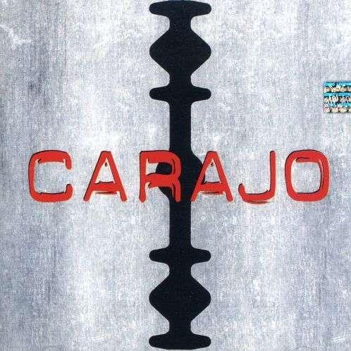 Carajo - Carajo - Musik - UNIVERSAL - 0044001183829 - July 20, 2004
