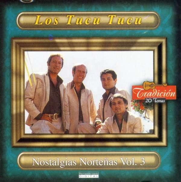 Nostalgias Nortedas 3 - Tucu Tucu - Musik - DBN - 0044001646829 - 17/11-2001