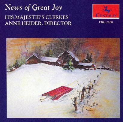News of Great Joy - His Majesty's Clerkes / Heider - Musik -  - 0044747216829 - 15/9-1999