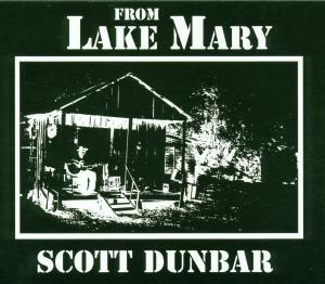 From Lake Mary - Scott Dunbar - Musik - FOLK - 0045778033829 - 22/2-2010