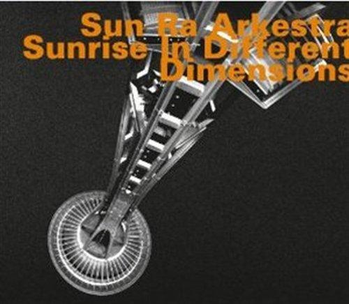 Sunrise In Different Dimensions - Sun Ra Arkestra - Musik - HATOLOGY - 0752156069829 - April 9, 2018