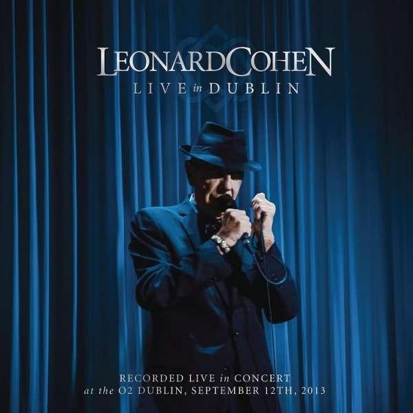 Live in Dublin - Leonard Cohen - Musik - COLUMBIA - 0888750355829 - 1/12-2014