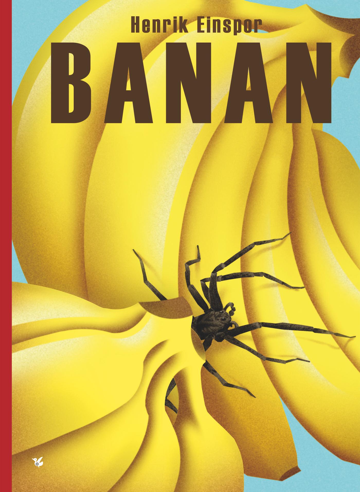 Banan - Henrik Einspor - Bøger - Løse Ænder - 9788793636835 - 9/4-2021