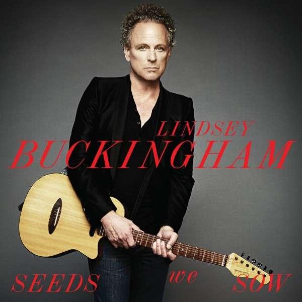 Seeds We Sow - Lindsey Buckingham - Musik - INGROOVES - 0044003146839 - September 6, 2011